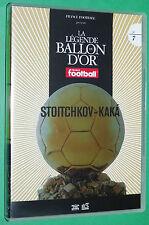FOOTBALL BALLON D'OR HRISTO STOITCHKOV BARCELONA 1994 KAKA AC MILAN 2007