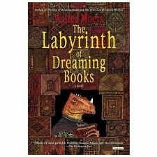 Labyrinth Of Dreaming Books: A Novel: By Walter Moers