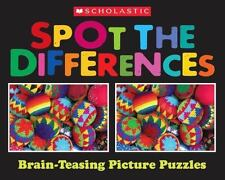 Scholastic Spot the Differences: Brain-Teasing Picture Puzzles
