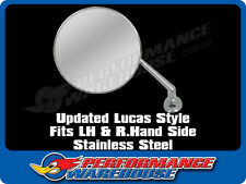 UPDATED LUCAS STYLE STAINLESS STEEL WING MIRROR FITS LH & RH SIDE SOLD SINGLY