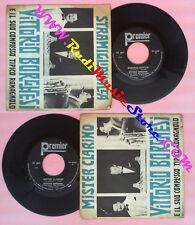 LP 45 7'' VITTORIO BORGHESI Mister clarino Stramigliavacca 1968 no cd mc vhs