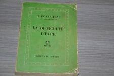 JEAN COCTEAU LA DIFFICULTÉ D'ÊTRE 1957-1958 /  ÉDITIONS DU ROCHER / E20