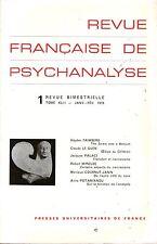 REVUE FRANCAISE DE PSYCHANALYSE 1 / TOME XLII / JANVIER - FEVRIER 1978