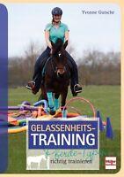 Gelassenheits-Training Pferde-Typen richtig trainieren Ratgeber Tipps Buch Book