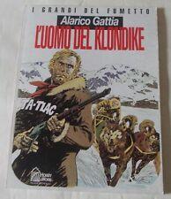 GATTIA: L'UOMO DEL KLONDIKE (ed. Hobby & Work)