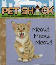 """CLASSIC SIGN AND DESIGN - """"MEOW! MEOW!"""" CAT/KITTEN/STICKER        *NEW & SEALED*"""