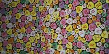 FOUND MORE! FQ  Conversation Hearts Fabric Cotton Valentines sweet tarts