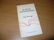 OSCAR NIEMEYER LA FORMA NELL'ARCHITETTURA 1a EDIZIONE 1978 MONDADORI EDITORE