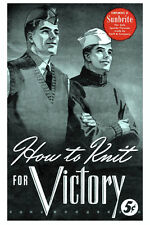 How to Knit for Victory c.1942 - Bear Brand Knitting for the Troops Pattern Book