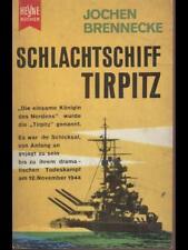 """SCHLACHTSCHIFF """"TIRPITZ""""  JOCHEN BRENNECKE HEYNE BUCHER 1959"""