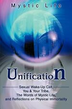 Unification: Sexual Wake-Up Call, You: By Mystic Life
