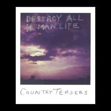COUNTRY TEASERS - DESTROY ALL HUMAN LIFE   VINYL LP NEW+