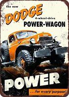 "Dodge Power-Wagon 4 Wheel Drive Rustic Retro Metal Sign 8"" x 12"""