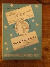 """SPARTITO """"MADELINE AUFWIEDERSEHEN!"""" + """"AIN'T GOT NO MONEY"""""""