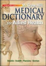 McGraw-Hill Medical Dictionary for Allied Health by Kevin Dumith, Myrna Breskin,