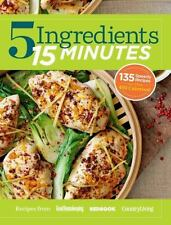 5 Ingredients 15 Minutes : Simple, Fast and Delicious Recipes by Country...