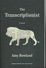 THE TRANSCRIPTIONIST BY AMY ROWLAND ARC SOFTCOVER (2014)