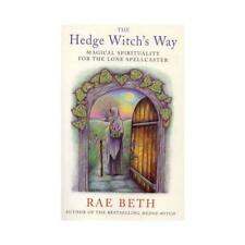 The Hedge Witch's Way by Rae Beth (author)