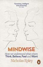 Mindwise: How We Understand What Others Think,Believe, Gefühl, Und Wollen Von