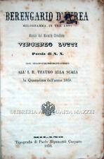 1858 – GAZZOLETTI, BERENGARIO D'IVREA. MELODRAMMA – OPERA TEATRO ALLA SCALA