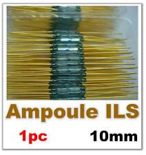 837# Interrupteur lames souples REED ILS 10 mm  1pc