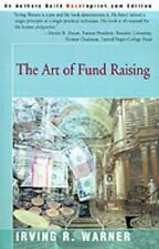 The Art of Fund Raising by Warner, Irving
