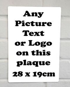 Personalised PLAQUE Metal Sign Any photo Text or Business Logo 28x19cm Gift