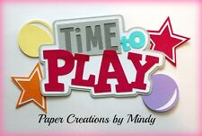 CRAFTECAFE MINDY PLAY TIME TOYS DIECUT premade paper piecing TITLE scrapbook