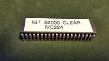 IGT S2000 Clear IVC224 EPROM Chip