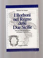 i borboni nel regno delle due sicilie - michele de sangro - vito salierno