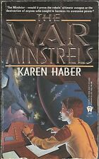 THE WAR MINSTRELS ~ Karen Haber 1995 PB FP