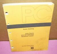 John Deere 315 CH Side Shift Backhoe Loader Parts Manual Catalog PC-2164