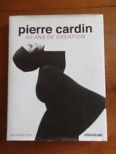Pierre Cardin 60 ans de création dédicacé par Jean-Pascal Hesse  éd. Assouline