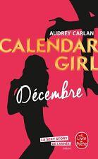 Décembre (Calendar Girl, Tome 12) — Audrey Carlan Le Livre de Poche Littérature