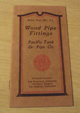 """Antique ca 1915 PRICE LIST~""""WOOD PIPE FITTINGS""""~Pacific Tank & Pipe Co.~SF/CA~"""