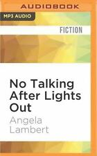 No Talking after Lights Out by Angela Lambert (2016, MP3 CD, Unabridged)