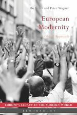 Europe's Legacy in the Modern World: European Modernity : A Global Approach...