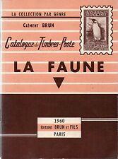 LA FAUNE + Catalogue de timbres-poste + Clément BRUN + 1960