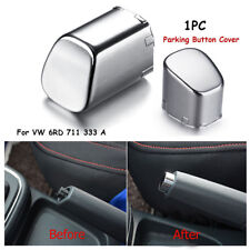 Hand Brake Lever Push Knob Parking Button Cover For VW Polo CROSS GTI 6RD711333A