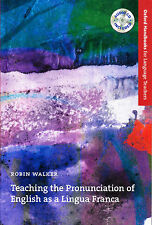 Oxford Handbooks TEACHING THE PRONUNCIATION OF ENGLISH AS A LINGUA FRANCA @New@
