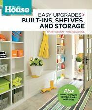This Old House Easy Upgrades: Built-Ins, Shelves & Storage: Smart Design, Truste