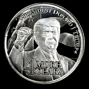 PRESIDENT DONALD J TRUMP 1 OZ .999 SILVER BU COIN, TRUMP 2024/4 MORE YEARS NEW
