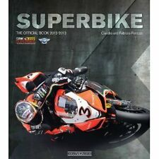 SUPERBIKE 2012-2013: THE OFFICIAL BOOK