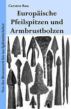 Buch über Pfeilspitzen und Armbrustbolzen Europas