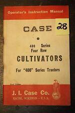 VTG CASE 400 SERIES 4 ROW CULTIVATORS OPERATOR'S INSTRUCTION MANUAL~1/55