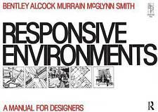 Responsive Environments, Acceptable, Sue McGlynn, Graham Smith, Alan Alcock, Pau