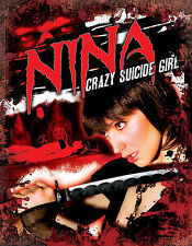 NINA - CRAZY SUICIDE GIRL - Sex, Magic and Gore - KICK ASS CHICK POWER DVD!