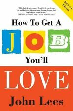 How to Get a Job You'll Love 2013-2014 Edition-ExLibrary