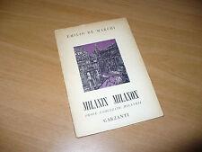 EMILIO DE MARCHI MILANIN MILANON PROSE CADENZATE MILANESI 1955 GARZANTI EDITORE