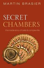 Secret Chambers: The inside story of cells and com